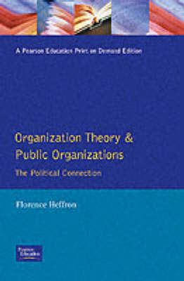 Organization Theory & Public Organizations (Paperback)