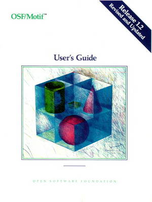 OSF/Motif User's Guide Release 1.2 (Paperback)