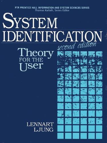 System Identification: Theory for the User (Hardback)