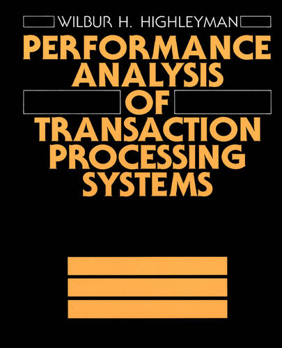Performance Manual of Transaction Processing Systems (Hardback)
