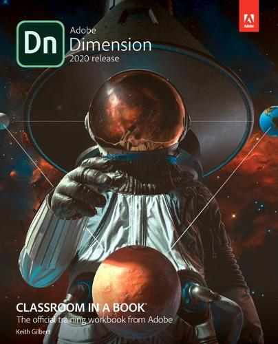 Adobe Dimension Classroom in a Book (2020 release) - Classroom in a Book (Paperback)