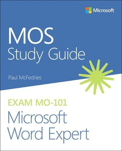 MOS Study Guide for Microsoft Word Expert Exam MO-101 (Paperback)