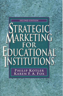 Strategic Marketing for Educational Institutions (Paperback)