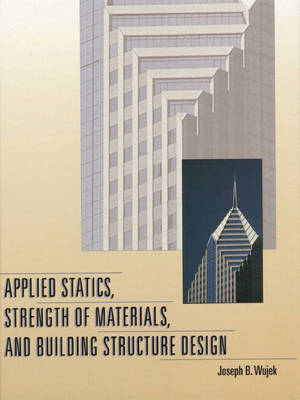 Applied Statics, Strength of Materials, and Building Structure Design (Hardback)
