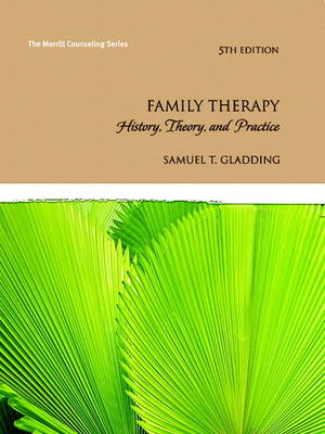 Family Therapy: History, Theory, and Practice (Hardback)