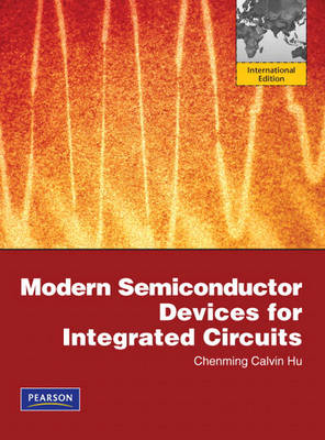 Modern Semiconductor Devices for Integrated Circuits: International Edition (Paperback)
