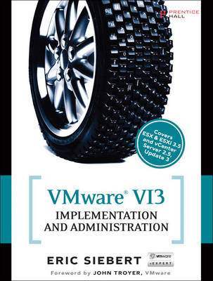 VMware VI3 Implementation and Administration (Paperback)