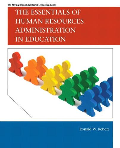 The Essentials of Human Resources Administration in Education (Paperback)