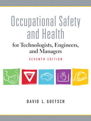 Occupational Safety and Health for Technologists, Engineers, and Managers (Hardback)