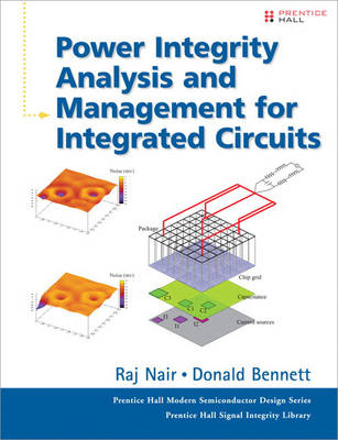 Power Integrity Analysis and Management for Integrated Circuits (Hardback)