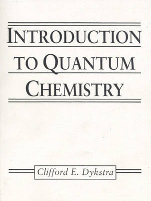 Introduction to Quantum Chemistry (Paperback)