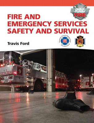 Fire and Emergency Services Safety & Survival (Hardback)