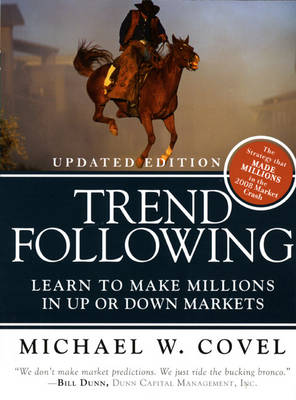 Trend Following (Updated Edition): Learn to Make Millions in Up or Down Markets (Paperback)