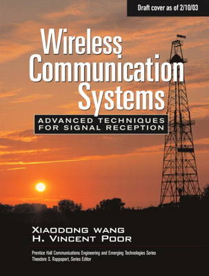 Wireless Communication Systems: Advanced Techniques for Signal Reception (paperback) (Paperback)