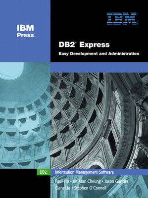 DB2 Express: Easy Development and Administration (paperback) (Paperback)
