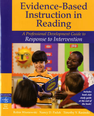 Evidence-Based Instruction in Reading: A Professional Development Guide to Response to Intervention (Paperback)