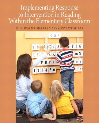 Implementing Response to Intervention in Reading Within the Elementary Classroom (Paperback)