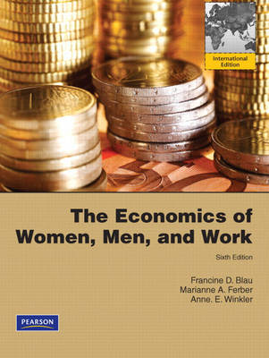 The Economics of Women, Men, and Work (Paperback)