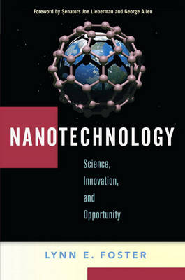 Nanotechnology: Science, Innovation, and Opportunity (Paperback)