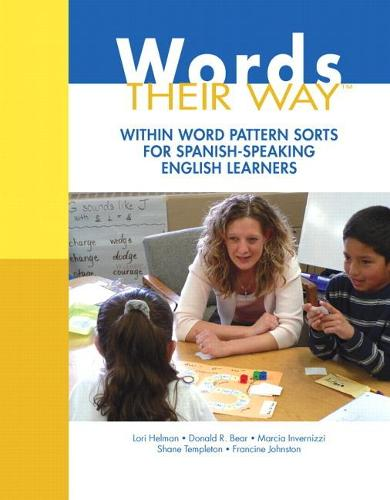 Words Their Way: Within Word Pattern Sorts for Spanish-Speaking English Learners (Paperback)