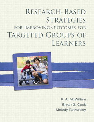Research-Based Strategies for Improving Outcomes for Targeted Groups of Learners (Paperback)