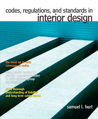 Codes, Regulations, and Standards in Interior Design (Paperback)