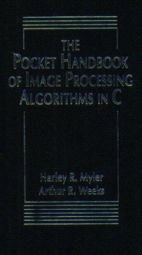 The Pocket Handbook of Image Processing Algorithms (Paperback)