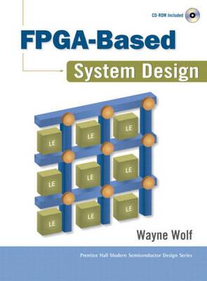 FPGA-Based System Design (paperback) (Paperback)