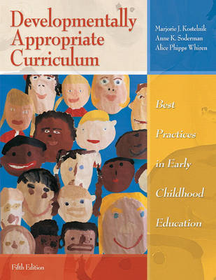 Developmentally Appropriate Curriculum: Best Practices in Early Childhood Education (Paperback)