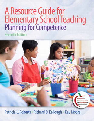 A Resource Guide for Elementary School Teaching: Planning for Competence (Paperback)