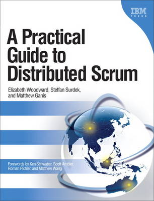 A Practical Guide to Distributed Scrum (Paperback)