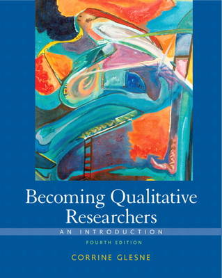 Becoming Qualitative Researchers: An Introduction (Paperback)