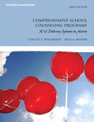 Comprehensive School Counseling Programs: K-12 Delivery Systems in Action (Hardback)