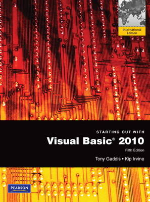 Starting Out with Visual Basic 2010: International Version