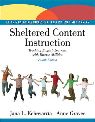 Sheltered Content Instruction: Teaching English Language Learners with Diverse Abilities (Paperback)
