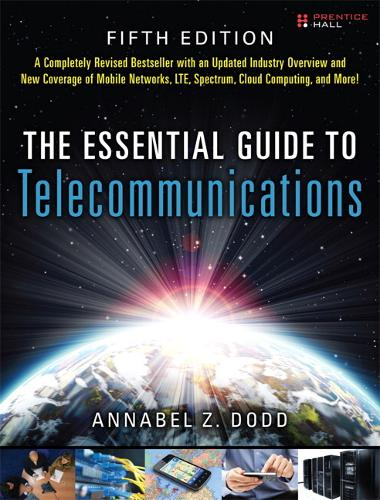 The Essential Guide to Telecommunications (Paperback)