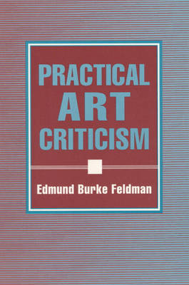 Practical Art Criticism (Paperback)