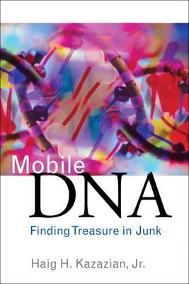 Mobile DNA: Finding Treasure in Junk (Hardback)