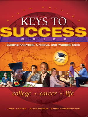 Keys to Success: Building Analytical, Creative and Practical Skills (Paperback)
