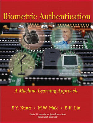 Biometric Authentication: A Machine Learning Approach (paperback) (Paperback)
