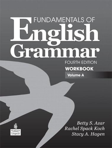 A Fundamentals of English Grammar Workbook, Volume (Paperback)