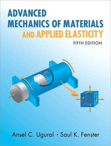 Advanced Mechanics of Materials and Applied Elasticity (Hardback)