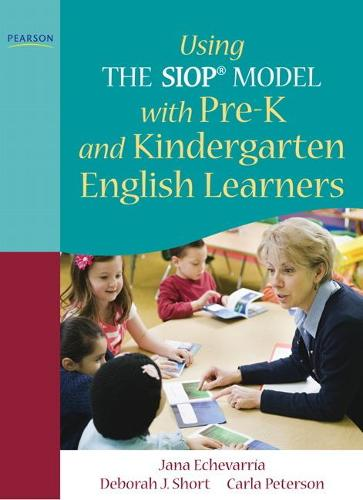 Using THE SIOP (R) MODEL with Pre-K and Kindergarten English Learners (Paperback)