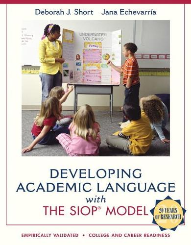Developing Academic Language with the SIOP Model (Paperback)