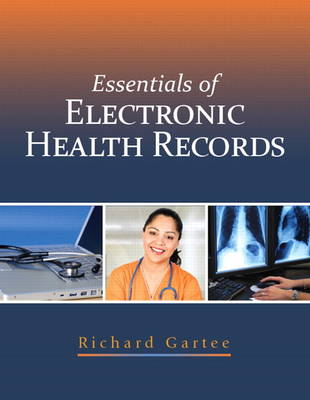 Essentials of Electronic Health Records (Paperback)