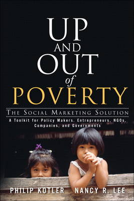 Up and Out of Poverty: The Social Marketing Solution (Hardback)