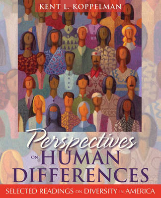 Perspectives on Human Differences: Selected Readings on Diversity in America (Paperback)