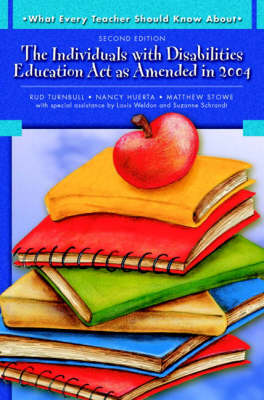 What Every Teacher Should Know About: The Individuals with Disabilities Education Act as Amended in 2004 (Paperback)