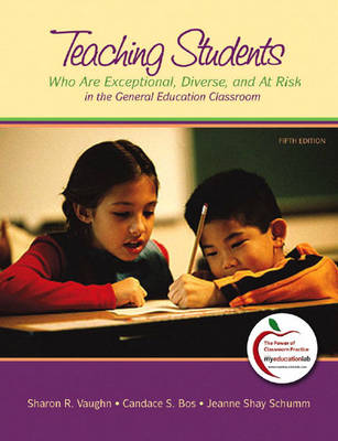 Teaching Students Who are Exceptional, Diverse, and at Risk in the General Education Classroom (Paperback)