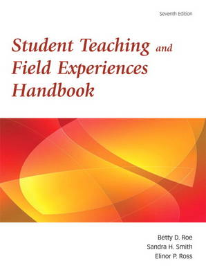 Student Teaching and Field Experience Handbook (Paperback)